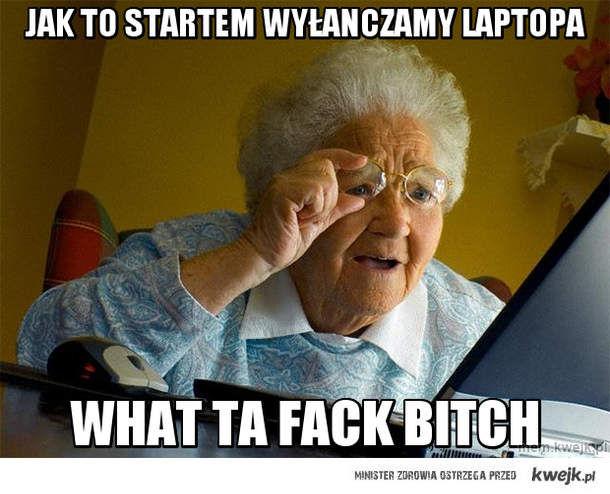 jak to startem wyłanczamy laptopa