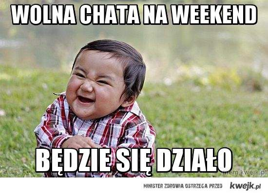 wolna chata na Weekend