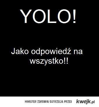 Yolo!