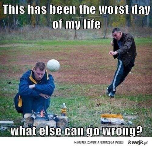 Najgorszy dzień