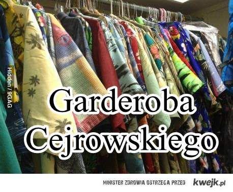 Garderoba Cejrowskiego