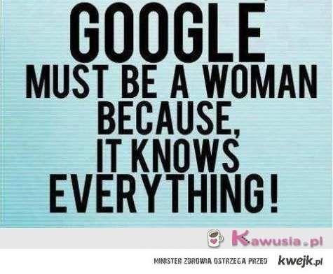 Google musi być kobietą
