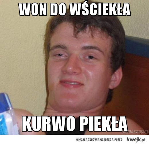 Won do WŚciekła