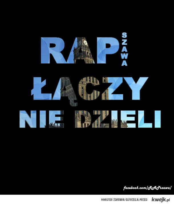 Rap szawa łączy nie dieli