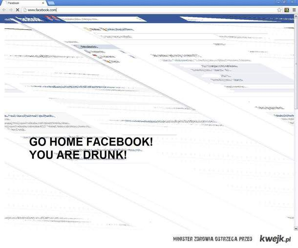 Go home Facebook!