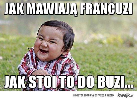 Jak mawiają Francuzi