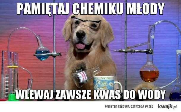PAMIĘTAJ CHEMIKU MŁODY
