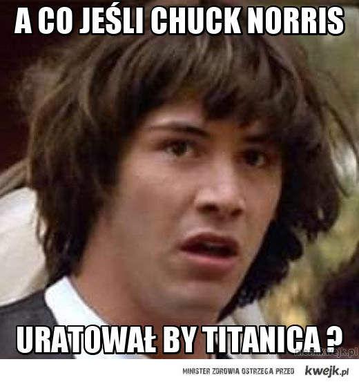 A co jeśli CHUCK NORRIS