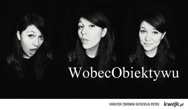 WobecObiektywu :)