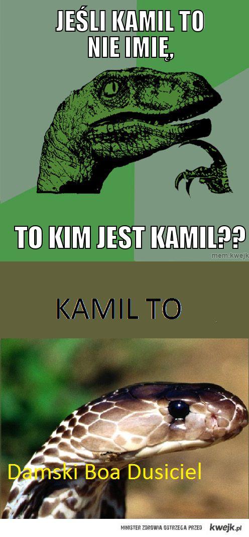 Kamil To nie imię