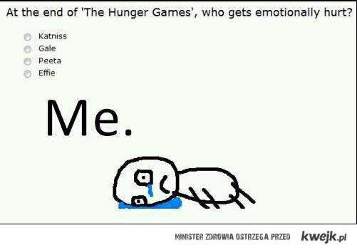 At the end of 'The Hunger Games' who gets emotionally hurt ?