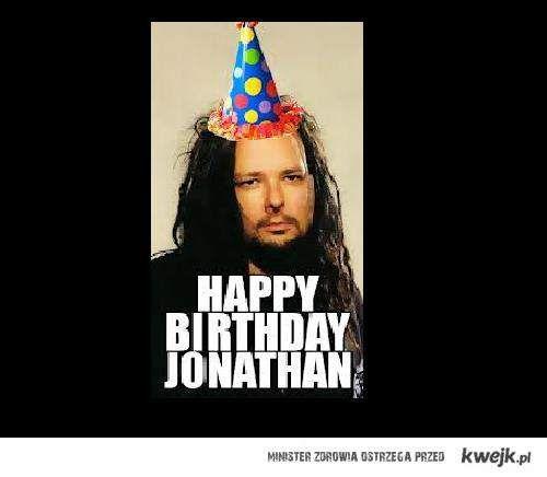 Jonathan Davis (Korn)- wszystkiego najlepszego!