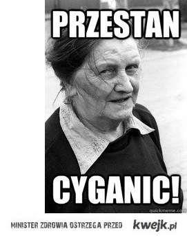 Przestań Cyganić