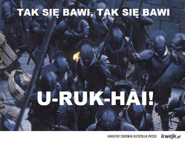 Rozrywkowe Uruk Hai