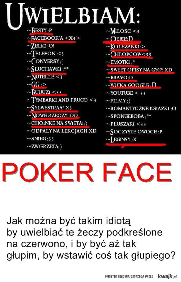 POKER FACE, co za idiot