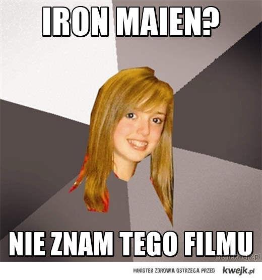 Iron Maien?