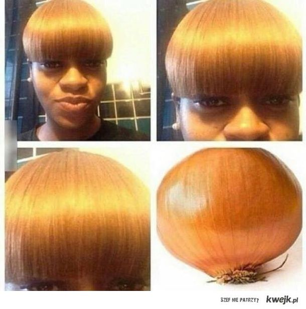 Mam fryzurę na cebulę