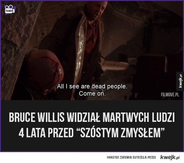 Bruce Willis widzi martwych ludzi