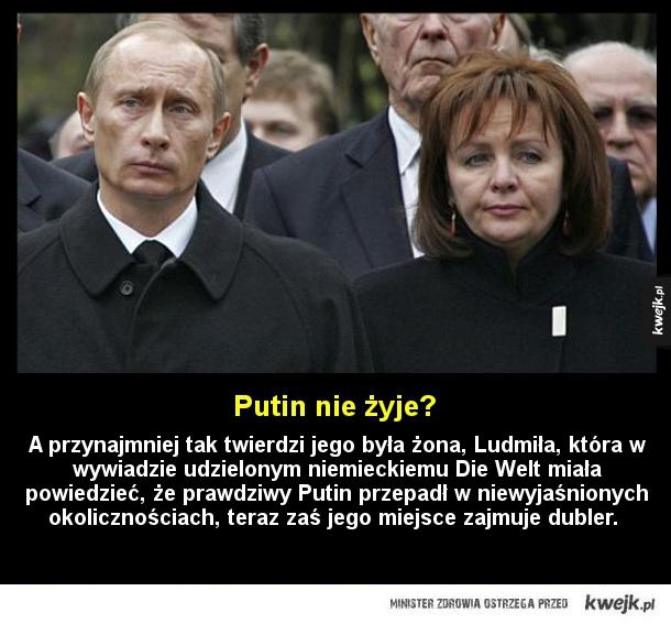 Putin nie żyje?