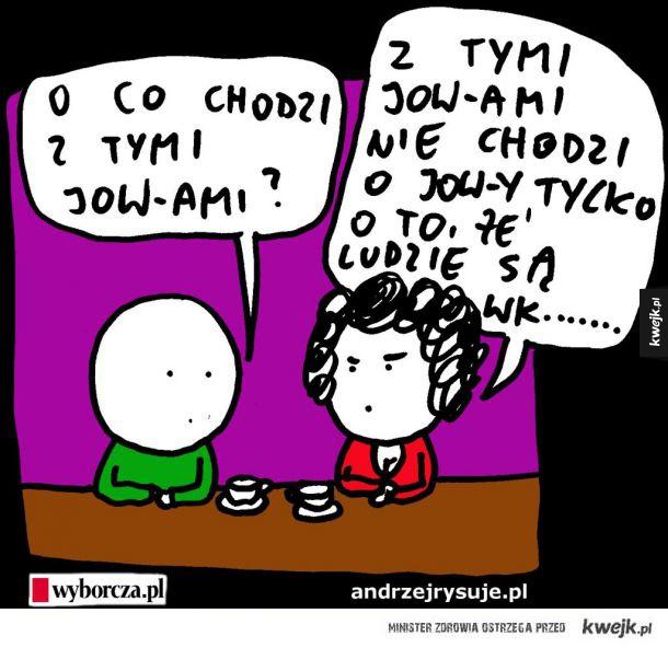 Jowy...
