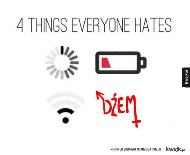 4 rzeczy, których wszyscy nienawidzą