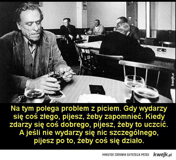 Charles Bukowski o kobietach i alkoholu