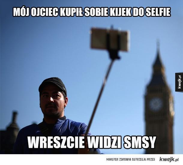 Mój ojciec kupił sobie kijek do selfie