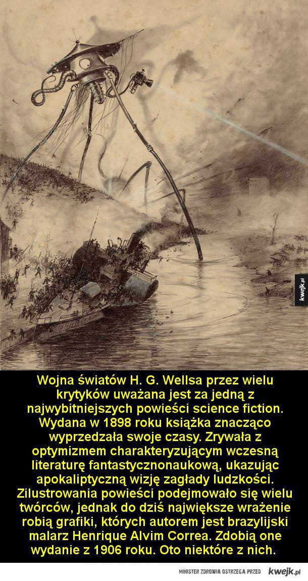 Wojna światów H. G. Wellsa przez wielu krytyków uważana jest za jedną z najwybitniejszych powieści science fiction. Wydana w 1898 roku książka znacząco wyprzedzała swoje czasy. Zrywała z optymizmem charakteryzującym wczesną literaturę fantastycznonaukową,