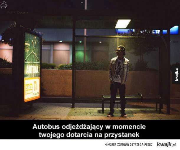 Wady życia w mieście - Autobus odjeżdżający w momencie twojego dotarcia na przystanek