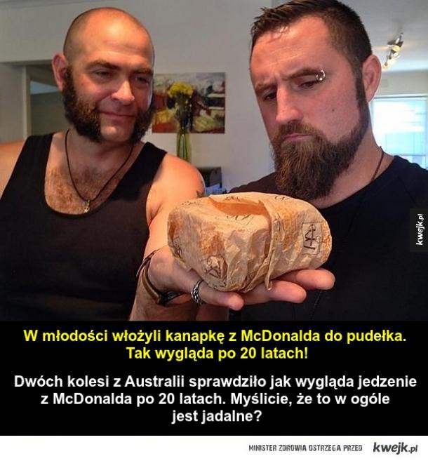Jak wygląda kanapka z McDonalda po 20 latach!
