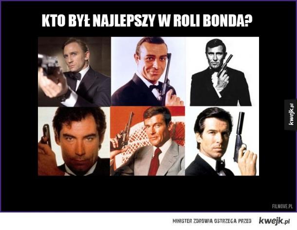 Kto był najlepszym Jamesem Bondem?