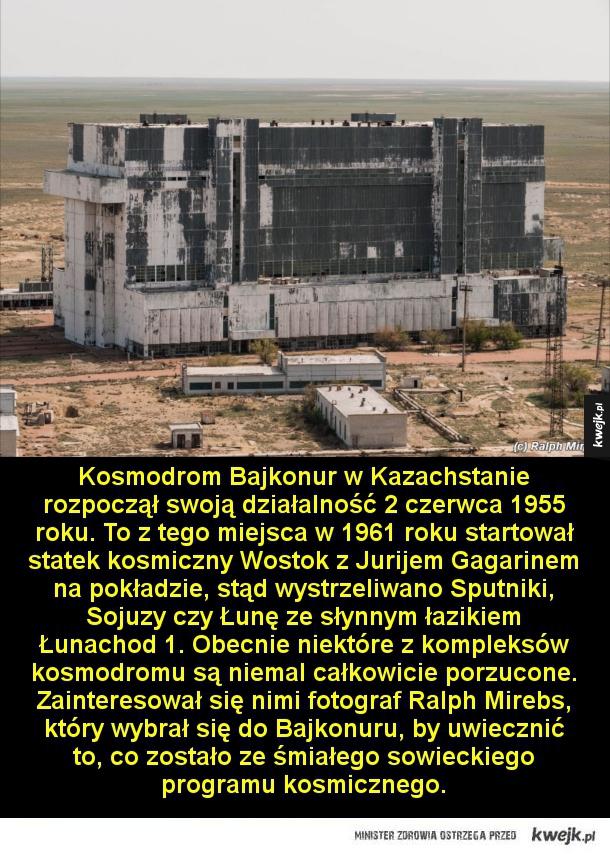 Pozostałości sowieckiego programu kosmicznego - Kosmodrom Bajkonur w Kazachstanie rozpoczął swoją działalność 2 czerwca 1955 roku. To z tego miejsca w 1961 roku startował statek kosmiczny Wostok z Jurijem Gagarinem na pokładzie, stąd wystrzeliwano Sputniki, Sojuzy czy Łunę ze słynnym łazikiem Łunachod 1