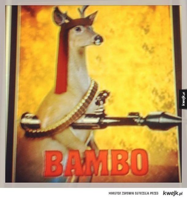 Bambi + Rambo...