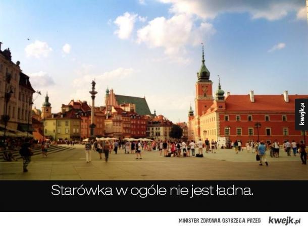 Kilka powodów przez które lepiej nie przyjeżdżać do Warszawy