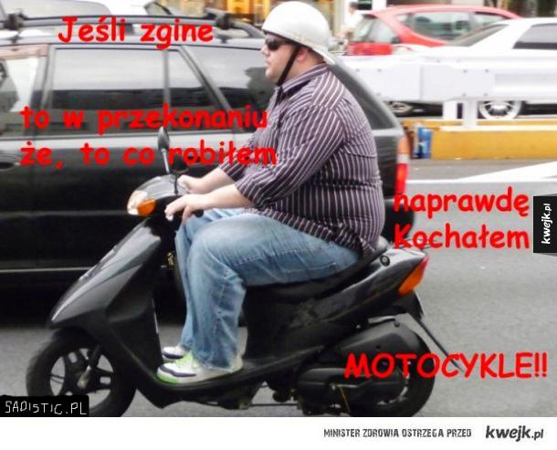 Miłość do motocykli...