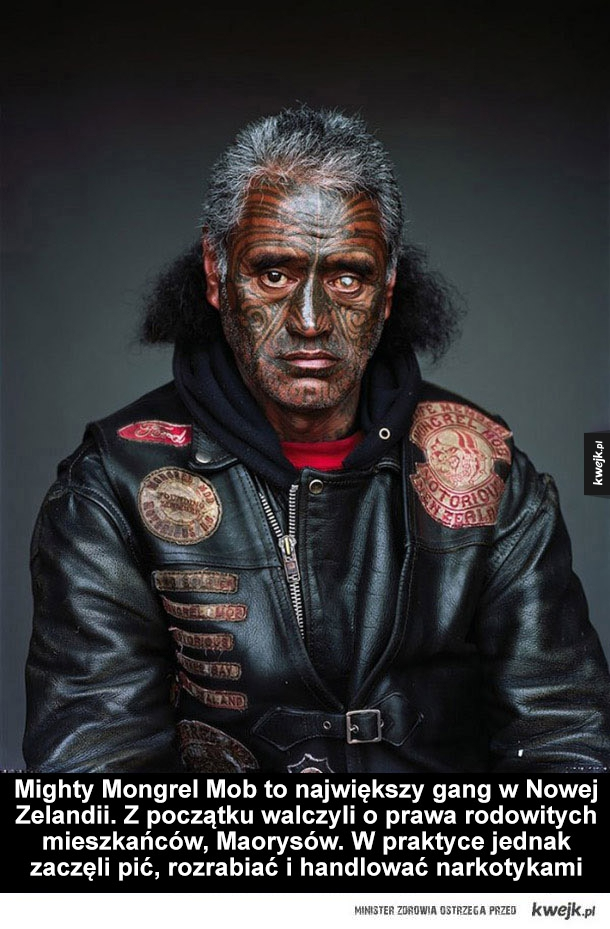 Lepiej z nimi nie zadzierać - Mighty Mongrel Mob to największy gang w Nowej Zelandii. Z początku walczyli o prawa rodowitych mieszkańców, Maorysów. W teorii jednak zaczęli pić, rozrabiać i handlować narkotykami. Obecnie zależy im na podreperowaniu wizerunku. Założyli agencję legalnego