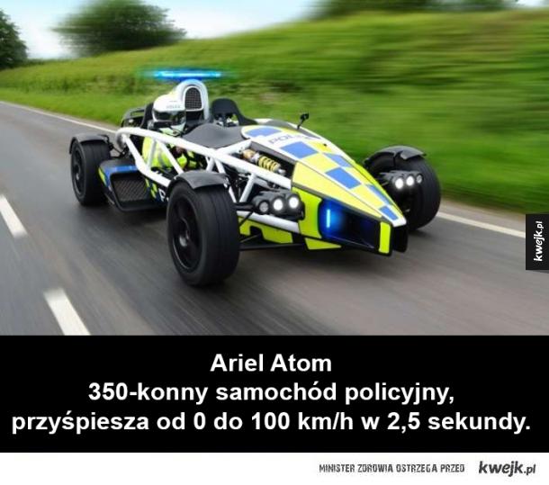 Radiowozy, które topią asfalt. - Ariel Atom  350-konny samochód policyjny, przyśpiesza od 0 do 100 km/h w 2,5 sekundy.