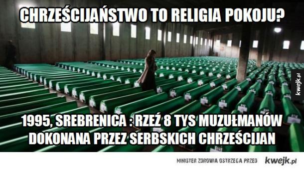 Gdy chrześcijanie zabijają muzułmanów...