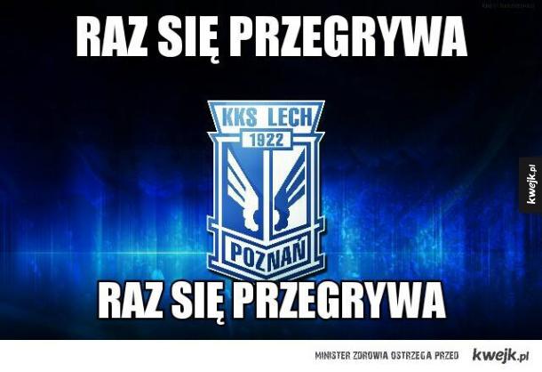 Co ten Lech Poznań.