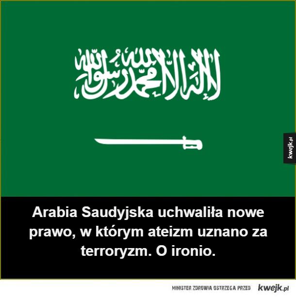 Arabia Saudyjska uchwaliła nowe prawo, w którym ateizm uznano za terroryzm. O ironio.
