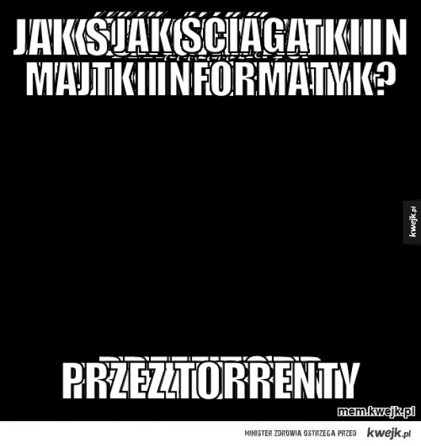 e95b12e32e4d7a Jak ściąga majtki informatyk? - Ministerstwo śmiesznych obrazków ...
