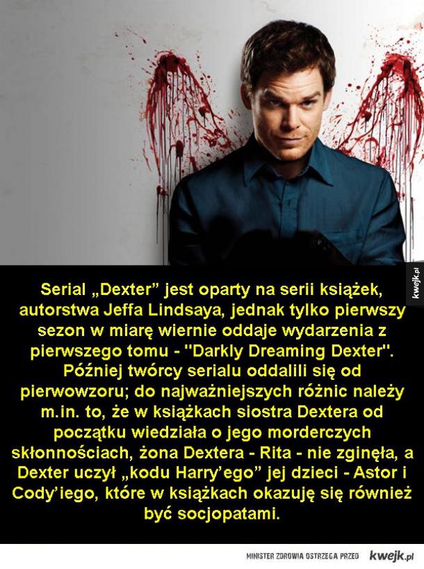 Ciekawostki o Dexterze