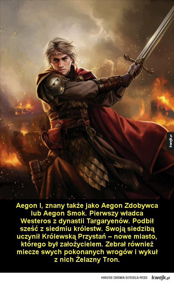 Najważniejsi królowie z rodu Targaryenów