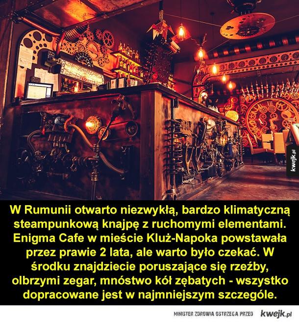 Knajpa jak nie z tego świata - W Rumunii otwarto niezwykłą, bardzo klimatyczną steampunkową knajpę z ruchomymi elementami. Enigma Cafe w mieście Kluż-Napoka powstawała przez prawie 2 lata, ale warto było czekać. W środku znajdziecie poruszające się rzeźby, olbrzymi zegar, mnóstwo kół zę