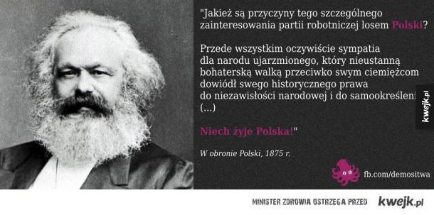 Dobry ziomek Marks chciał dobrze dla Polski