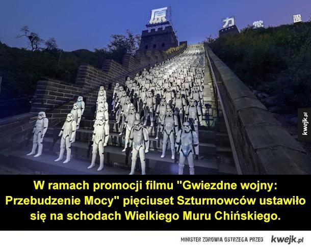 Garść ciekawych fotek na dziś - szturmowcy, gwiezdne wojny, mur chiński, chiny