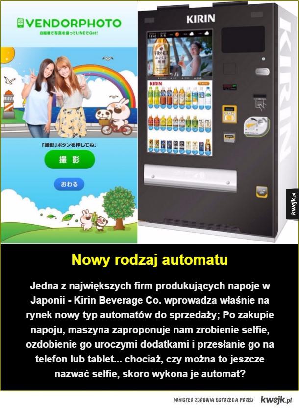 Nowy rodzaj automatu. Jedna z największych firm produkujących napoje w Japonii - Kirin Beverage Co. wprowadza właśnie na rynek nowy typ automatów do sprzedaży; Po zakupie napoju, maszyna zaproponuje nam zrobienie selfie, ozdobienie go uroczymi dodatkami i