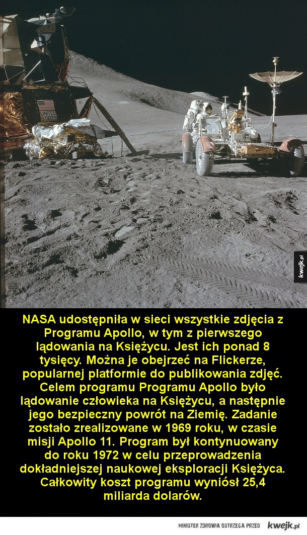 NASA udostępniła w sieci wszystkie zdjęcia z Programu Apollo, w tym z pierwszego lądowania na Księżycu. Zdjęć jest ponad 8 tysięcy. Można je obejrzeć na Flickerze, popularnej platformie do publikowania zdjęć. Celem programu Programu Apollo było lądowanie c