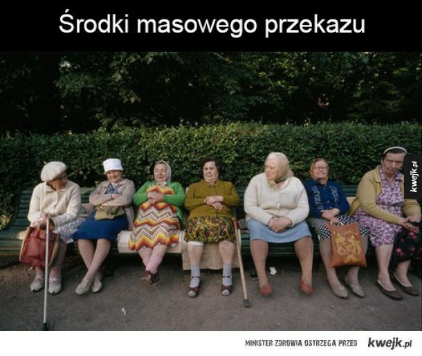 Babcie z osiedla takie są ;)