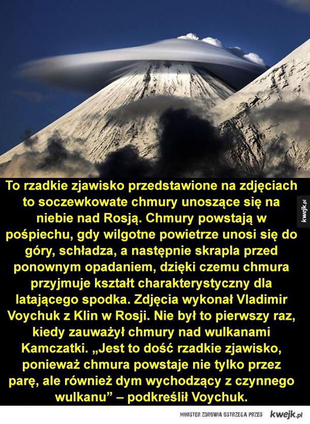 Niezidentyfikowany obiekt latający - To rzadkie zjawisko przedstawione na zdjęciach to soczewkowate chmury unoszące się na niebie nad Rosją. Chmury powstają w pośpiechu, gdy wilgotne powietrze unosi się do góry, schładza, a następnie skrapla przed ponownym opadaniem, dzięki czemu chmura przyj